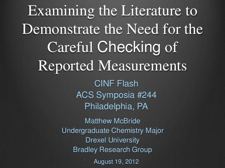 Examining the Literature toDemonstrate the Need for the   Careful Checking of  Reported Measurements             CINF Flas...