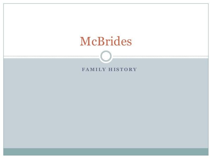 McBridesFAMILY HISTORY