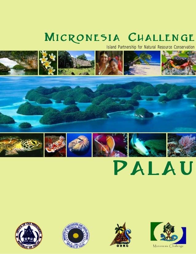 MMMMMicronesiaicronesiaicronesiaicronesiaicronesia CCCCChallengehallengehallengehallengehallenge Island Partnership for Na...