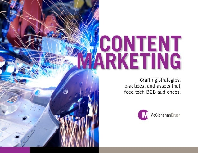 CONTENTMARKETING           Crafting strategies,    practices, and assets that    feed tech B2B audiences.