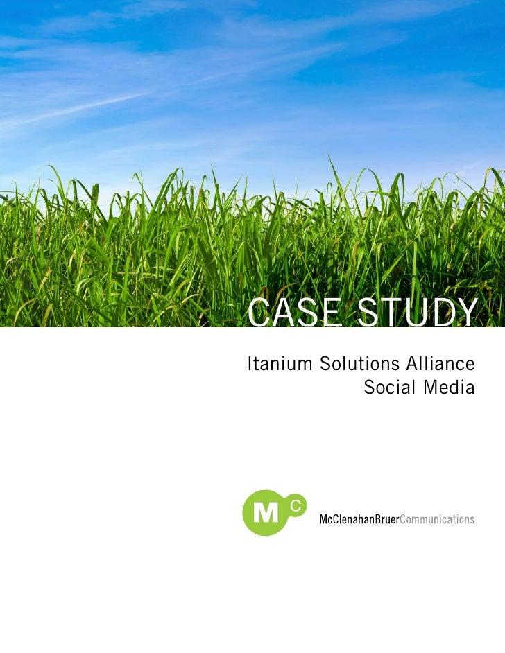 Case studyItanium solutions alliance             social Media