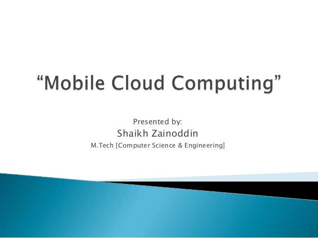 Introduction to Mobile Cloud Computing