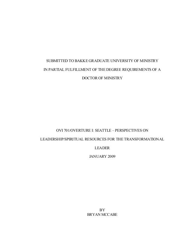 SUBMITTED TO BAKKE GRADUATE UNIVERSITY OF MINISTRY IN PARTIAL FULFILLMENT OF THE DEGREE REQUIREMENTS OF A DOCTOR OF MINIST...