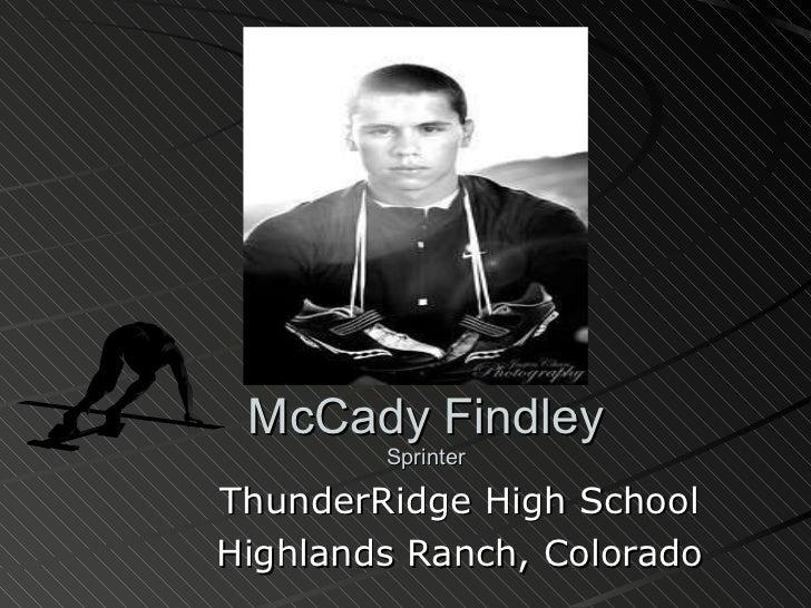 McCady Findley Sprinter ThunderRidge High School Highlands Ranch, Colorado
