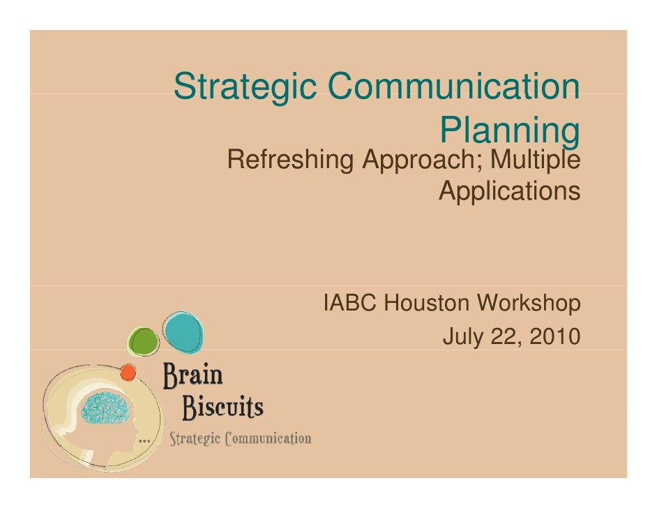 Strategic Communication               Planning   Refreshing Approach; Multiple                   Applications             ...