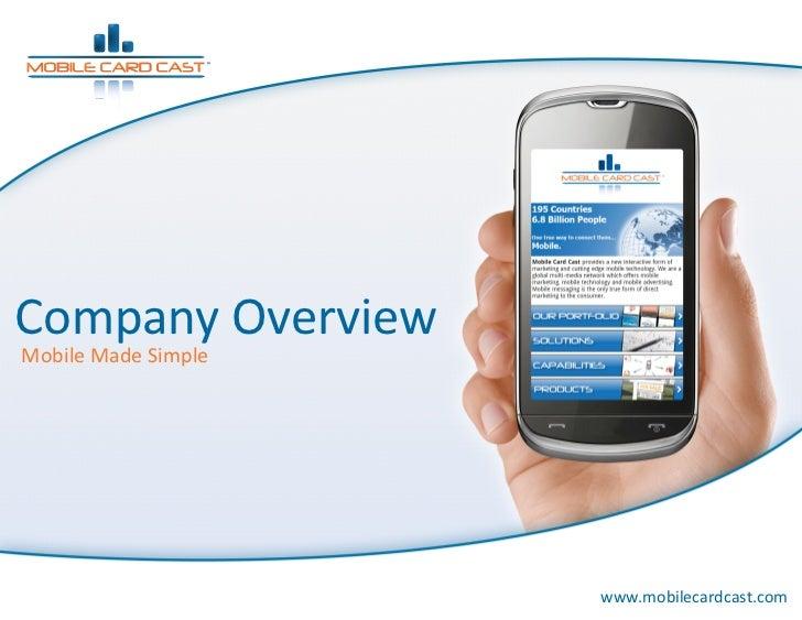 CompanyOverviewMobileMadeSimple                      www.mobilecardcast.com