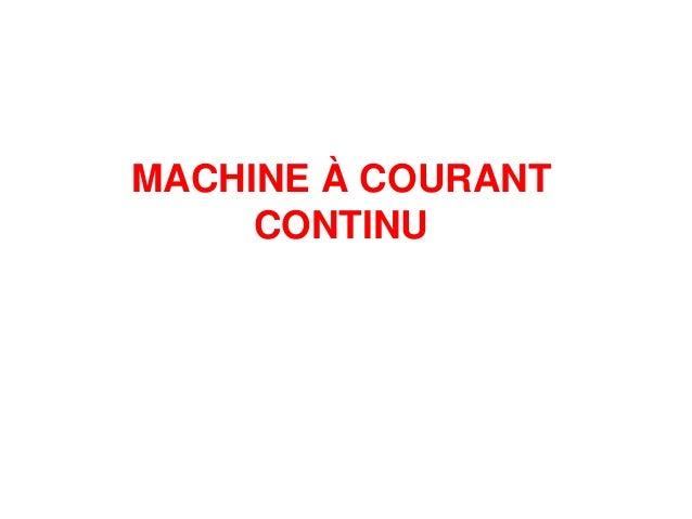 MACHINE À COURANT CONTINU