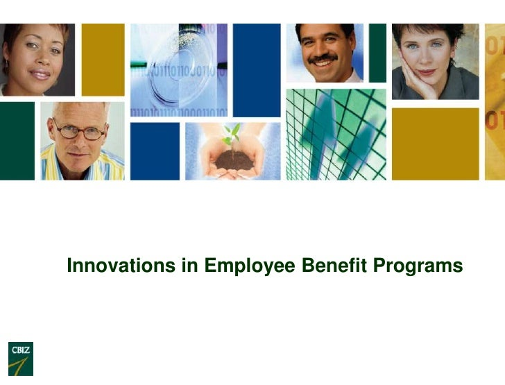 Innovations in Employee Benefit Programs<br />