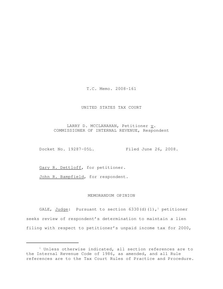 T.C. Memo. 2008-161                      UNITED STATES TAX COURT               LARRY D. MCCLANAHAN, Petitioner v.         ...