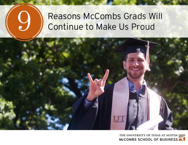 Reasons McCombs Grads Will Continue to Make Us Proud9