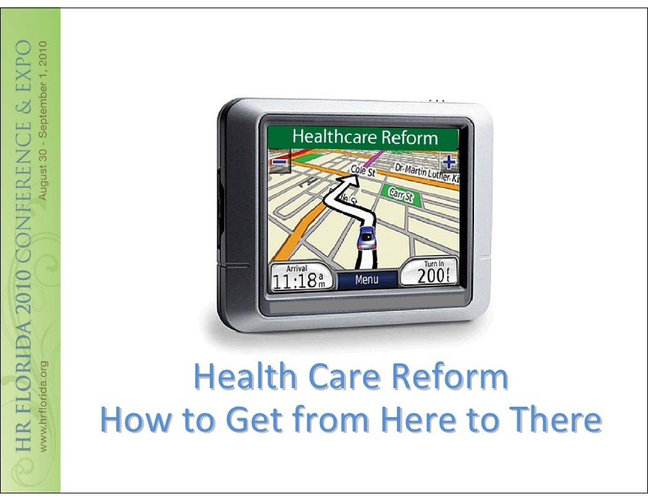 Mc Corvie - Healthcare Reform:  How to Get Here from There