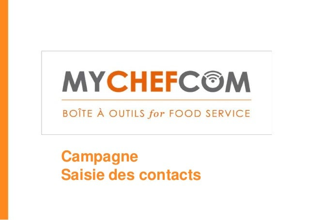 CampagneSaisie des contacts                      *