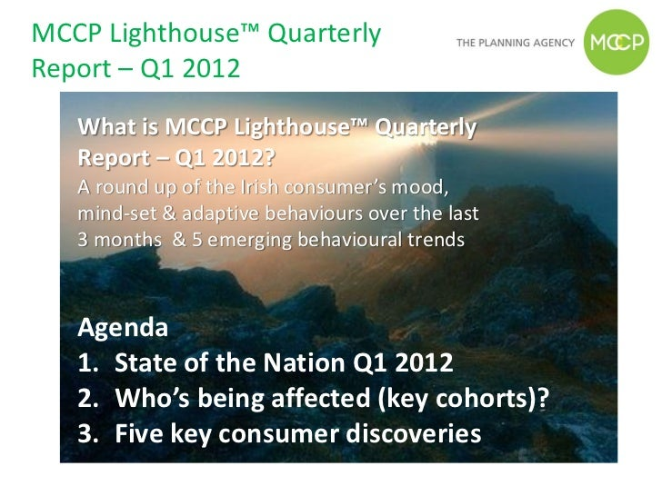 MCCP Lighthouse™ QuarterlyReport – Q1 2012   What is MCCP Lighthouse™ Quarterly   Report – Q1 2012?   A round up of the Ir...