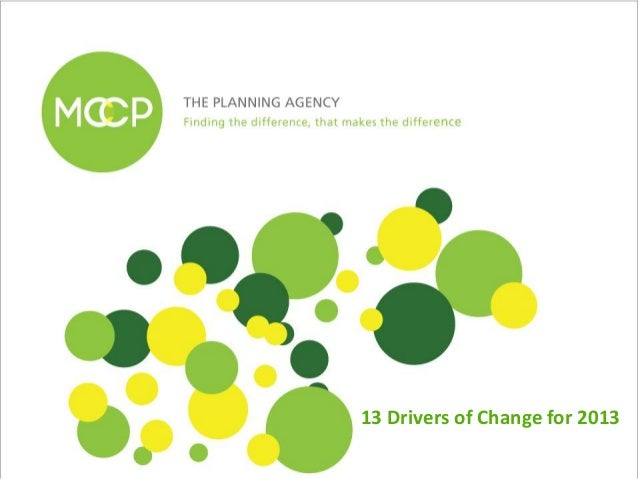 MCCP Trendstream™ 13 Drivers Of Change for 2013
