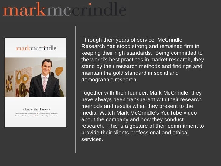 Through their years of service, McCrindleResearch has stood strong and remained firm inkeeping their high standards. Being...