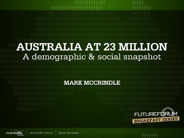 McCrindle Research Future Forum Breakfast Series: Australia at 23 Million