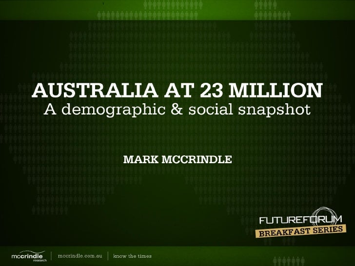 McCrindle Research Future Forum Breakfast Series: Australia at 23 Million