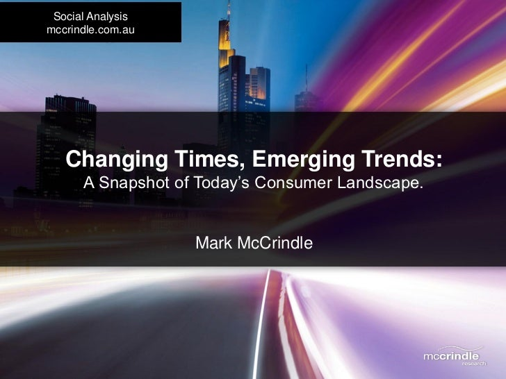 McCrindle Research Snapshot of Australia's Changing Consumer Landscape