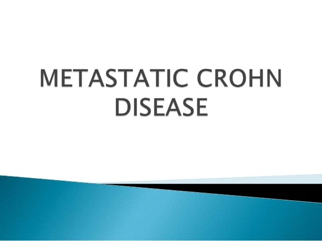 Metastatic Crohn Disease