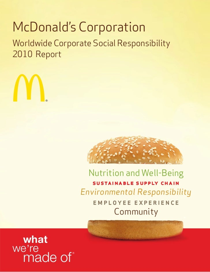 McDonald's CorporationWorldwide Corporate Social Responsibility2010 Report                     Nutrition and Well-Being   ...