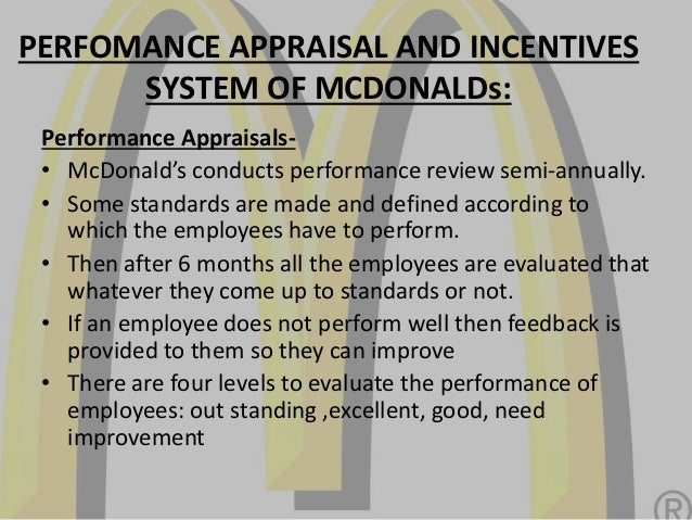 mcdonalds appraisal system We appreciate your feedback about your local mcdonald's restaurants let us know about your visit and experience.