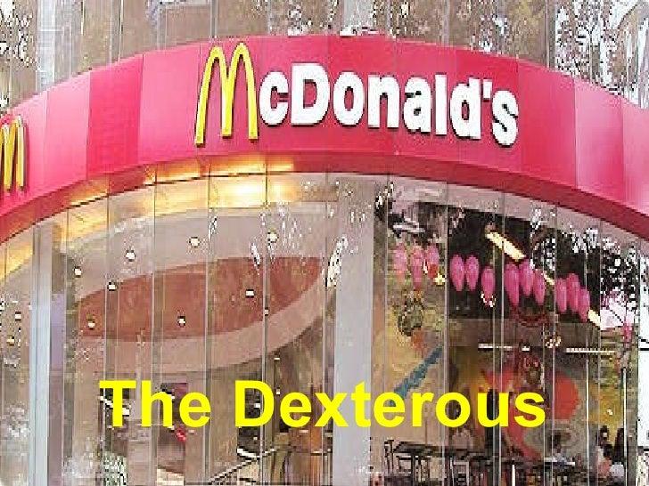Mc d (dexterous)