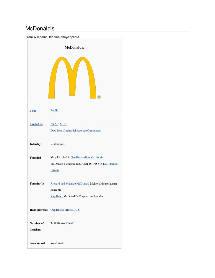 McDonaldsFrom Wikipedia, the free encyclopedia                                McDonalds   Type           Public   Traded a...