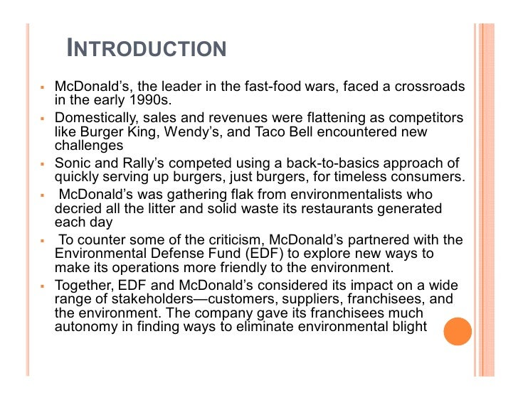 mcdonalds s case study Mcdonalds has been a well-known and valuable brand for over half a century the company's mission and vision is striving to be the world's best quick service.