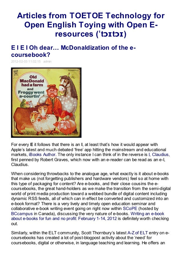 E I E I Oh dear… McDonaldization of the e-coursebook?