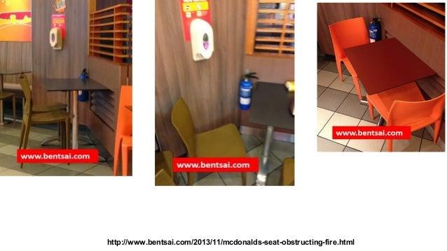 http://www.bentsai.com/2013/11/mcdonalds-seat-obstructing-fire.html
