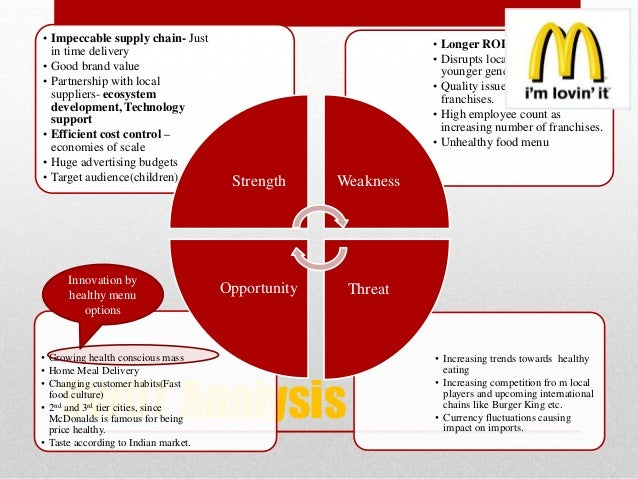 an overview and swot analysis of mcdonalds Title of thesis: market entry strategies, an example of mcdonald's entry into the   the russian fast food market, did risk assessment, pest and swot-analysis   agreement, in most cases, can be stored in the summary line profit and loss.