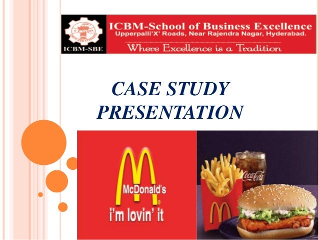 case study mac donalds The case was said by some to be an example of frivolous litigation case study: the true story behind the mcdonald's coffee lawsuit.