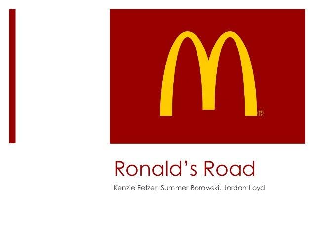 Ronald's Road Kenzie Fetzer, Summer Borowski, Jordan Loyd