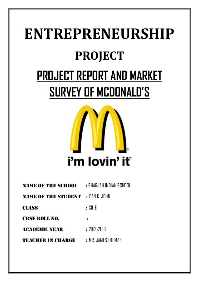 Project Report And Market Survey of McDonald's- Cbse class 12 Entrepreneurship Project
