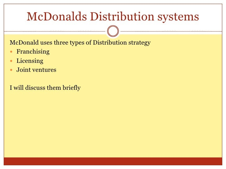 channels of distribution mc donalds essay These food marketing channels include television advertising, in-school  a list  of advertisers for cover concepts includes mcdonalds, pepsi,.