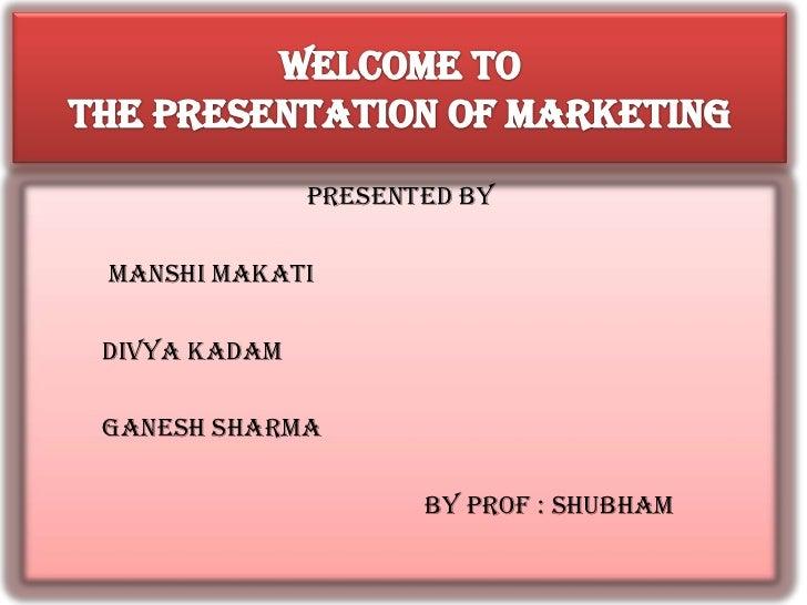 PRESENTED BYMANSHI MAKATIDIVYA KADAMGANESH SHARMA                     BY PROF : sHUBHAM