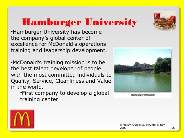the importance of training and the hamburger university for workong at mcdonalds Mcdonald's makes diversity about the bottom line at an event at mcdonald's hamburger university in started a training and development.