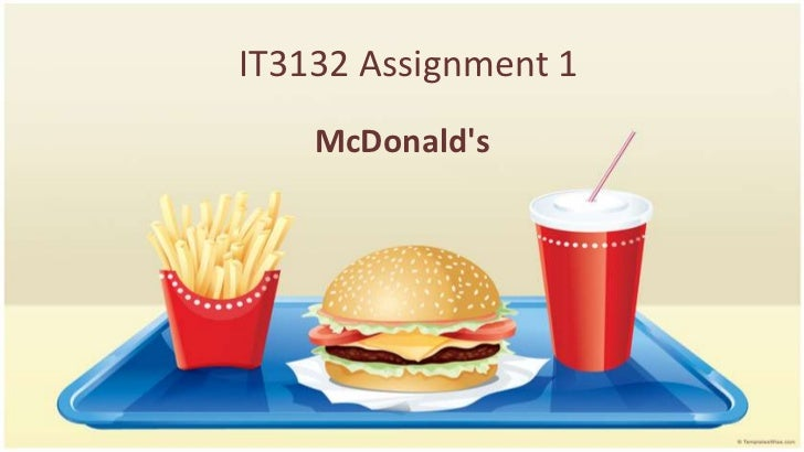 IT3132 Assignment 1<br />McDonald's<br />