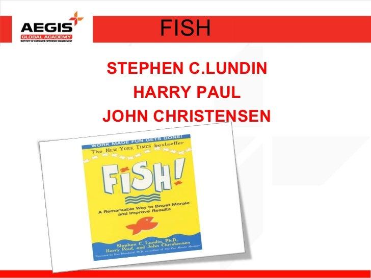 FISHSTEPHEN C.LUNDIN   HARRY PAULJOHN CHRISTENSEN