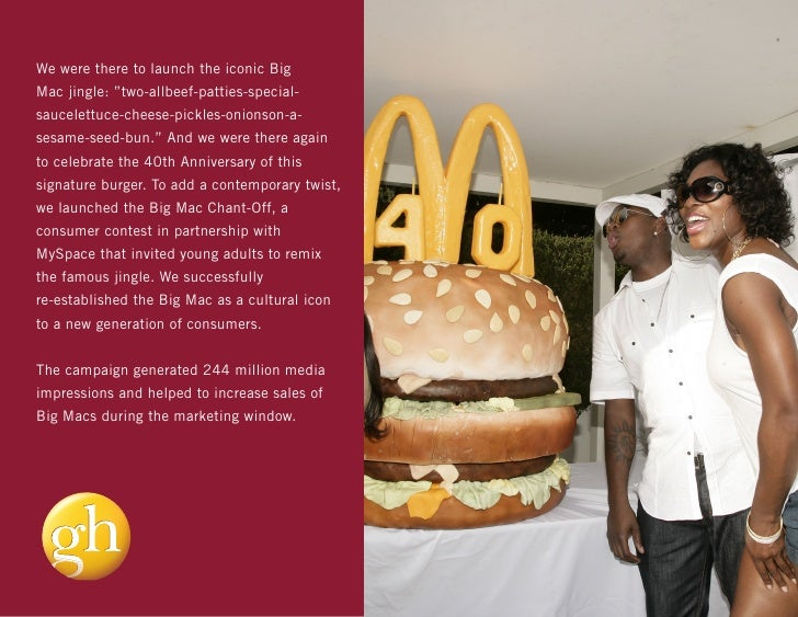 "We were there to launch the iconic BigMac jingle: ""two-allbeef-patties-special-saucelettuce-cheese-pickles-onionson-a-sesa..."