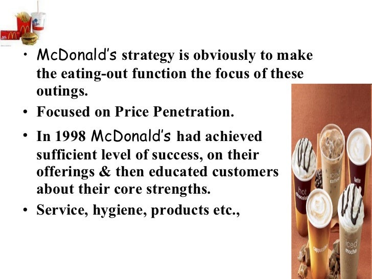 the business strategy of mcdonald's 2330582702602, mcdonald's aims to offer a friendly, fun environment for everyone to enjoy we seek to appeal to a wide range of people, from families who love our happy meal, to workers grabbing breakfast on-the-go or eating in to enjoy our freshly ground coffee and free wifi,mcdonald's aims to offer a friendly, fun environment for.