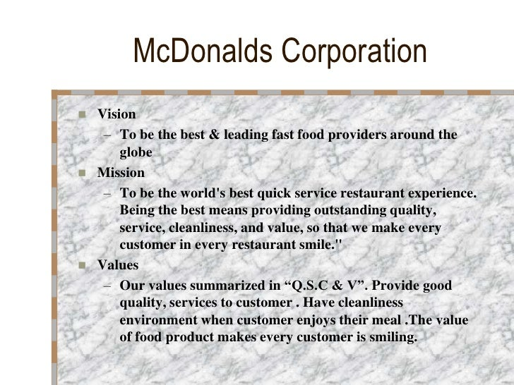 The Mission And Vision Of The Mcdonalds Company Term Paper Writing