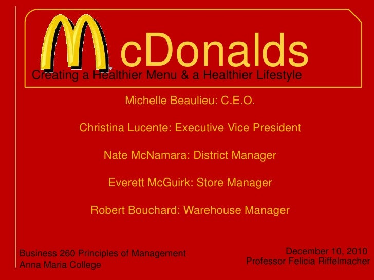 cDonalds<br />Creating a Healthier Menu & a Healthier Lifestyle<br />Michelle Beaulieu: C.E.O.<br />Christina Lucente: Exe...