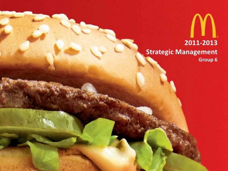 2011-2013<br />Strategic Management<br />Group 6<br />