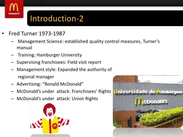 mcdonalds scientific management Scientific management was the first big management idea to reach a mass audience it swept through corporate america in the early years of the 20th century, and much.