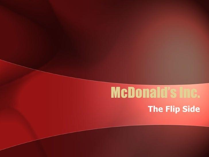 McDonald's Inc. The Flip Side