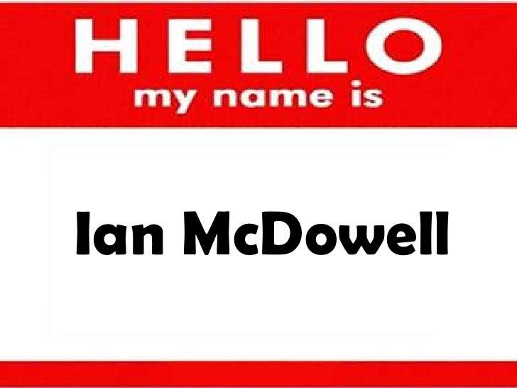 Ian McDowell<br />