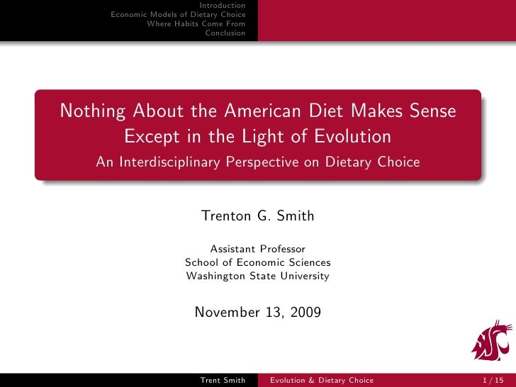 Nothing About the American Diet Makes Sense Except in the Light of Evolution: An Interdisciplinary Perspective on Dietary Choice