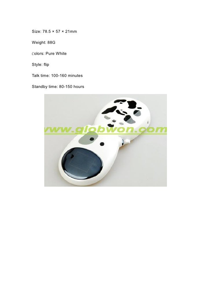 Size: 78.5 × 57 × 21mm  Weight: 88G  Colors: Pure White  Style: flip  Talk time: 100-160 minutes  Standby time: 80-150 hou...