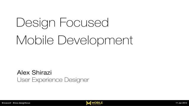 Design Focused Mobile Development